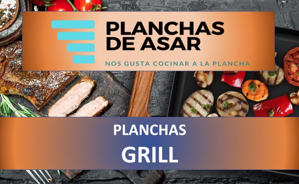 Mejores planchas grill